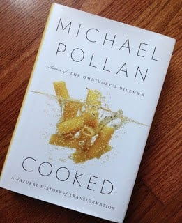 Review: Michael Pollan's <i>Cooked</i>