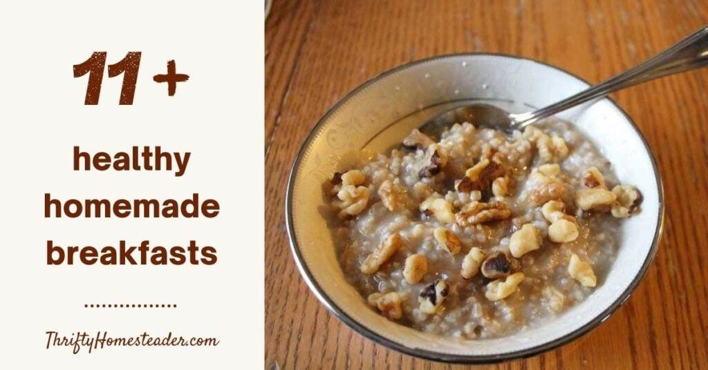 healthy homemade breakfasts