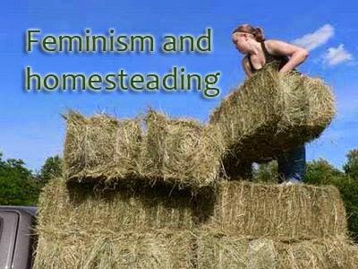 Homesteading: feminist or oppressive?
