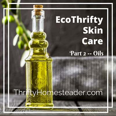 EcoThrifty Skin Care - oils