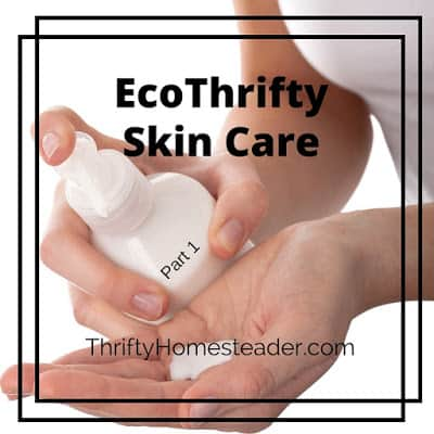 Ecothrifty Skin Care