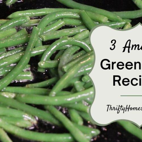3 amazing green bean recipes