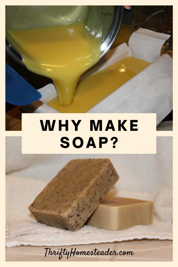 Why Make Soap