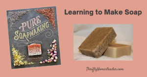 Learning to Make Soap