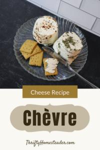 Cheese Recipe Chèvre