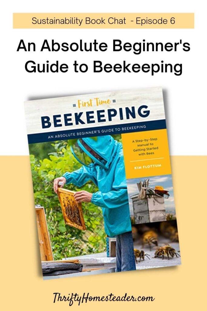 An Absolute Beginner's Guide to Beekeeping