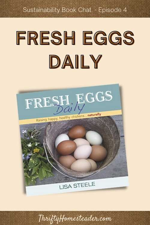 Fresh Eggs Daily with Lisa Steele Pinterest Graphic